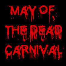 May of the Dead Blog Carnival