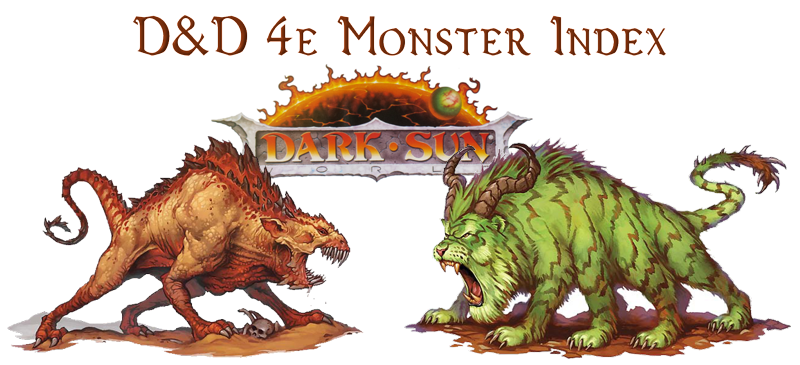The Burnt World Of Athas 4e Dark Sun Monster Index